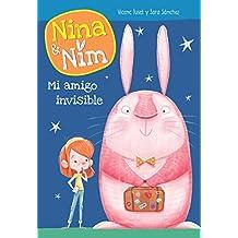 Mi amigo invisible (Serie Nina y Nim)