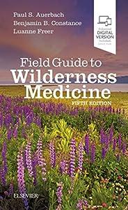 Field Guide to Wilderness Medicine, 5e