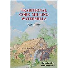 Traditional Corn Milling Watermills