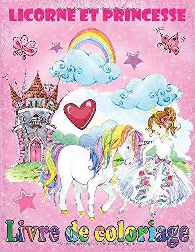 Licorne et Princesse: Livre de coloriage par  Enfants intelligents