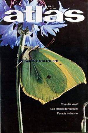 ATLAS A LA DECOUVERTE DU MONDE [No 148] du 01/10/1978 - CHENILLE VOLE - LES FORGES DE VULCAIN - PARADE INDIENNE par Collectif