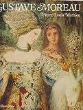 Image de Gustave Moreau. Leben und Werk. Mit Oeuvre- Katalog
