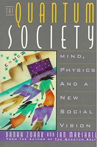 Quantum Society by Zohar, Danah (1995) Paperback