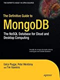 MongoDB, a cross-platform NoSQL database, is the fastest-growing new database in the world. MongoDB provides a rich document-oriented structure with dynamic queries that you'll recognize from RDBMS offerings such as MySQL. In other words, this is a b...