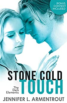 Stone Cold Touch (The Dark Elements, Book 2) (English Edition) von [Armentrout, Jennifer L.]