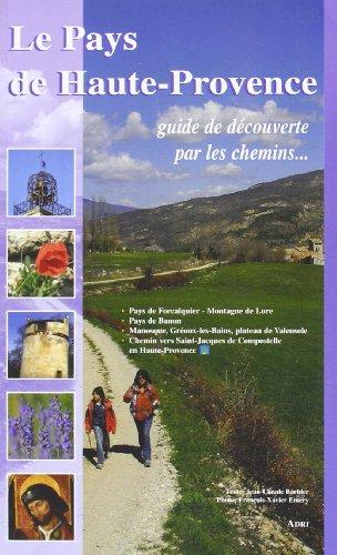 Le Pays de Haute Provence.
