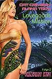 Lovegoods Mission: Lianen der Lust (Planetary Lust 2)