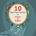 10 Bed-Time Stories in French and Eng...