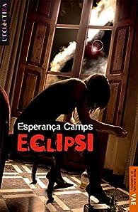 Eclipsi par  Esperança Camps Barber