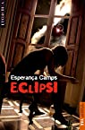 Eclipsi par Esperança Camps Barber