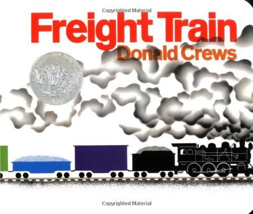 Freight Train Board Book (Caldecott Collection) by Crews, Donald (1996) Board book