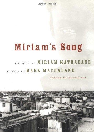 Miriam's Song: A Memoir by Mathabane, Mark (2000) Hardcover