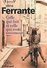 L'amie prodigieuse, III:Celle qui fuit et celle qui reste - Époque intermédiaire de Elena Ferrante