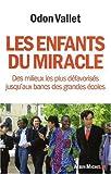 Image de Les enfants du miracle : Des milieux les plus défavorisés jusqu'aux bancs des grandes écoles