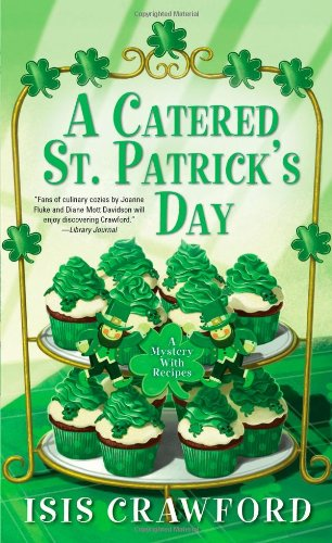 A Catered St. Patrick's Day: A Mystery with Recipes (Mysteries With Recipes)