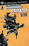 DC Comics/Dark Horse: Batman vs. Predator (Batman DC Comics Dark Horse Comics)