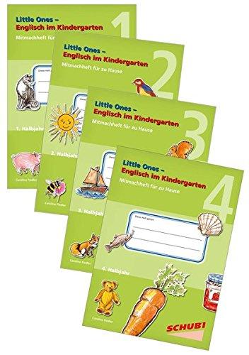 Praxisbuch Englisch im Kindergarten: Little Ones - Englisch im Kindergarten: Mitmachhefte für zu Hause