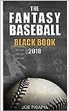 The Fantasy Baseball Black Book 2018 (Fantasy Black Book 11)