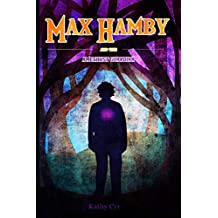 Max Hamby and the Amethyst Guardian: Volume 6