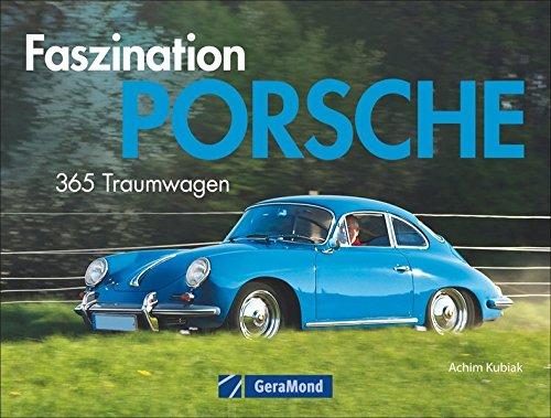 Tischaufsteller – Faszination Porsche: 365 Traumwagen