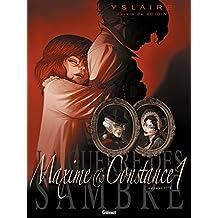 La Guerre des Sambre - Maxime et Constance - Tome 01: La fiancée de ses nuits blanches