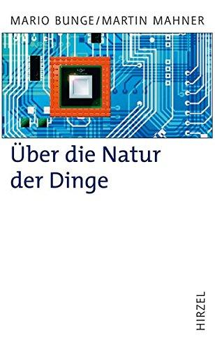 Über die Natur der Dinge. Materialismus und Wissenschaft.