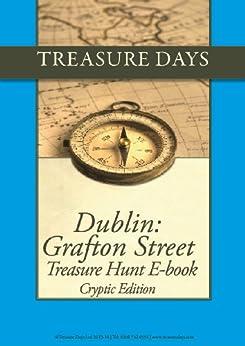 Dublin: Grafton Street Treasure Hunt: Cryptic Edition (Treasure Hunt E-Books from Treasuredays Book 20) by [Frazer, Andrew, Frazer, Luise]