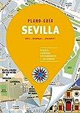 Sevilla (Plano-Guía): Visitas, compras, restaurantes y escapadas (Plano - Guías)