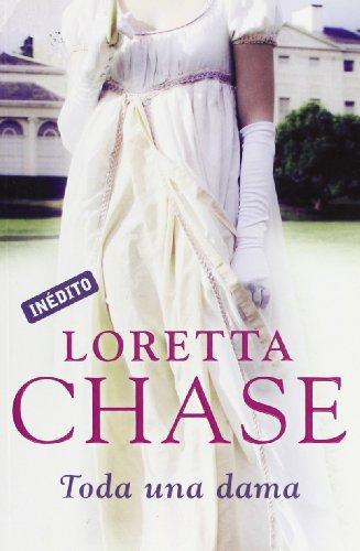 Toda una dama/ Not Quite A Lady par LORETTA CHASE