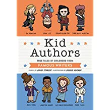 Kid Authors: True Tales of Childhood from Great Writers (Kid Legends)
