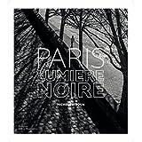 Paris : Lumière noire