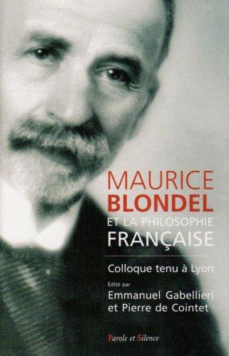 Blondel et la philosophie française par Emmanuel Gabellieri