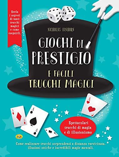 Giochi di prestigio e facili trucchi magici