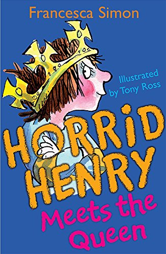 Horrid Henry Meets The Queen: Bk . 12