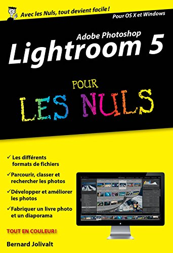 Lightroom 5 pour les Nuls version poche par Bernard JOLIVALT