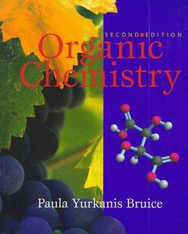 Organic Chemistry, Second Edition by Paula Yurkanis Bruice (1998-01-01)