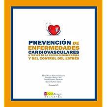 Prevención de Enfermedades Cardiovasculares a través de la Cocina Mediterránea y del Control del Estrés (Salud)