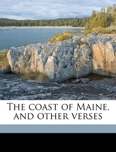 The coast of Maine, and other verses