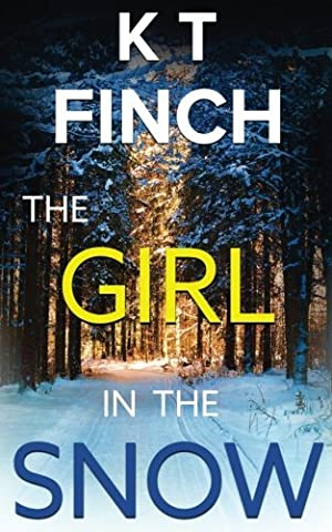 The Girl in the Snow (a Charlie Easton Thriller): A