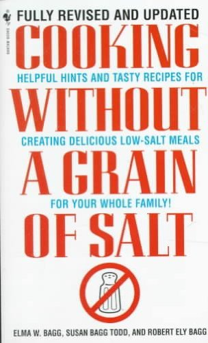 cooking-without-a-grain-of-salt-by-elam-w-bagg-published-january-1999