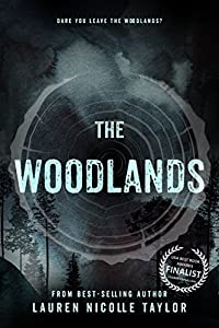 The Woodlands (The Woodlands Series Book 1)