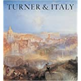 Turner and Italy by James Hamilton (2009-03-01)