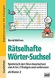 Brigg: Deutsch - Grundschule - Schreiben: Rätselhafte Wörter-Suchsel: Spielerisch den Grundwortschatz von A bis Z festigen. Ab Klasse 2