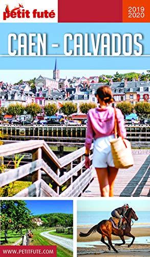 CAEN - CALVADOS 2019 Petit Futé (GUIDES DEPARTEM) (French Edition)