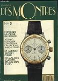 La Revue des Montres N°3 : L'Oyster, la perle de Rolex - Azzaro, Dussollier l'un dessine, l'autre joue ... avec le temps - Le Jardin secret d'Ebel - Des montres d'artistes, des montres réveil ...