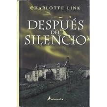 Después del silencio (Novela)