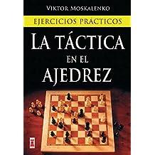 La Tactica en el Ajedrez (Escaques - Libros Ajedrez)