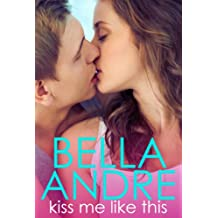 Kiss Me Like This: The Morrisons (English Edition)