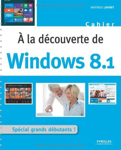 A la dcouverte de Windows 8.1
