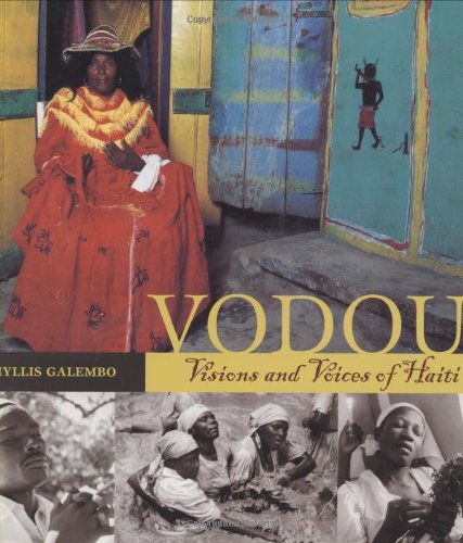 Vodou: Visions and Voices of Haiti por Phyllis Galembo